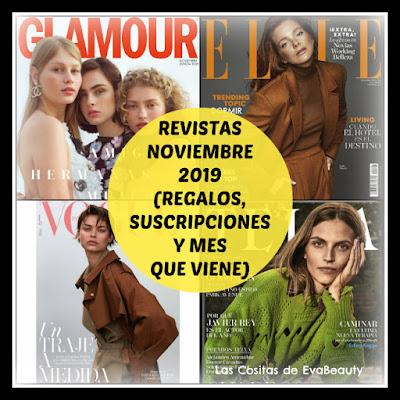 Revistas Noviembre 2019 (Regalos, Suscripciones y mes que viene)