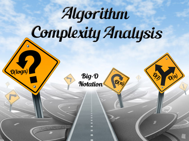 Introduction To Algorithm Complexity Analysis And Big O