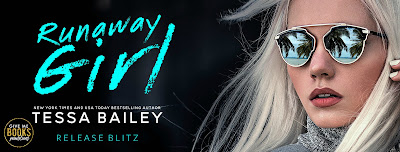Runaway Girl by Tessa Bailey – Release Day Blitz and Giveaway