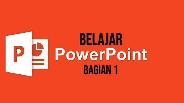 Belajar PowerPoint Part 1: Cara Mulai Membuka PowerPoint