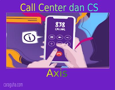 CS dan Nomor Call Center Axis
