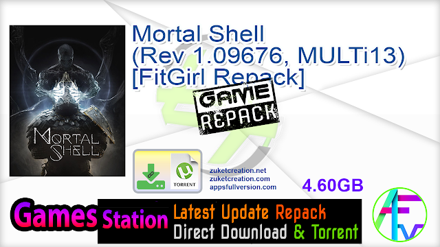 Mortal Shell (Rev 1.09676, MULTi13) [FitGirl Repack]
