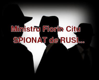 cine il spioneaza pe ministrul florin citu