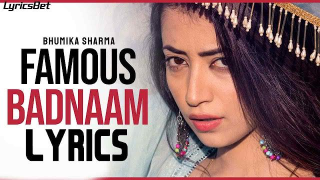 FAMOUS BADNAAM lyrics - Bhumika Sharma
