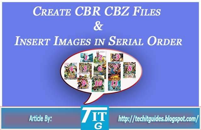 Create CBR CBZ Files and Insert Images in Sequence