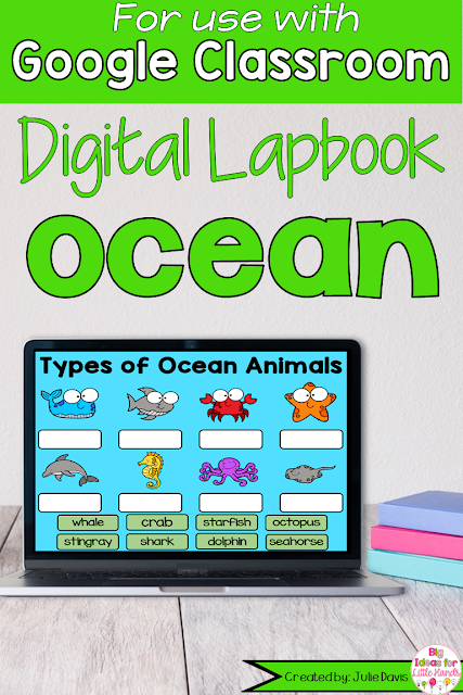 https://www.teacherspayteachers.com/Product/Ocean-Animal-Digital-Interactive-Notebook-for-Google-Classroom-Distance-Learning-5513700?utm_source=BIFLH%20Blog&utm_campaign=Google%20Summer%20Ocean%20Lapbook
