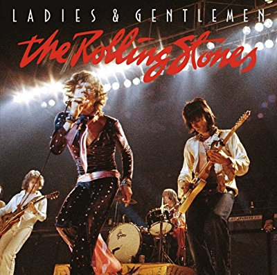 The Rolling Stones - Ladies & Gentlemen (Live) - Album Download, Itunes Cover, Official Cover, Album CD Cover Art, Tracklist