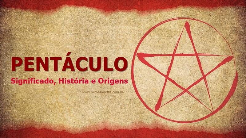 Símbolo do Pentáculo, Seu Significado, História e Origens