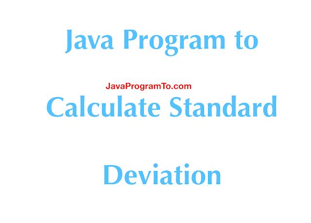 Java Program to Calculate Standard Deviation