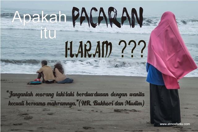 Apakah Pacaran Itu Haram ??