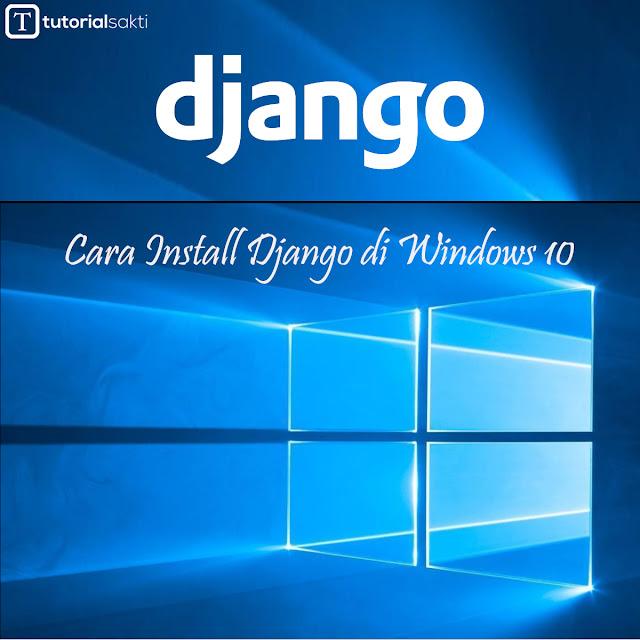 Cara Install Django di Windows 10