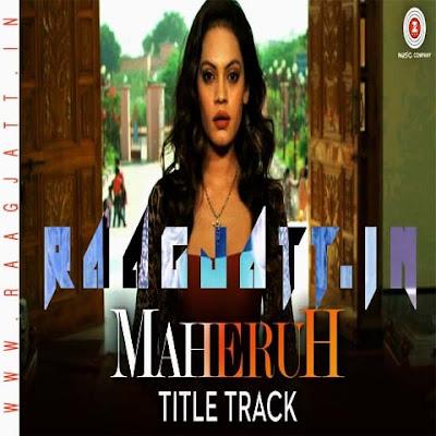 Maheruh by Ashita Ghosh Ft Bhudhaditya Banerjee lyrics