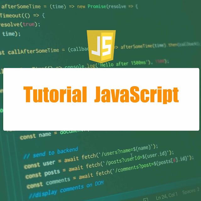 Tutorial lengkap belajar javascript