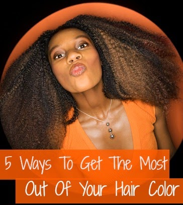 5 Ways To Get The Most Out Of Your Hair Color