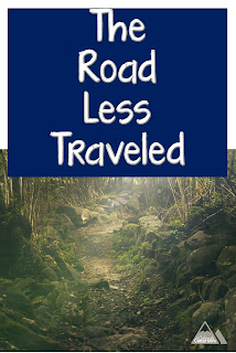 The Road Less Traveled - Taking a Leap of Faith