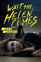 Wait Till Helen Comes 2016 Dual Audio Hindi [Fan Dubbed] 720p HDRip