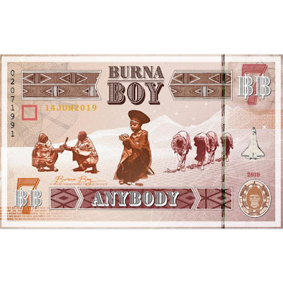 Burna Boy - Anybody (Official music & video download)