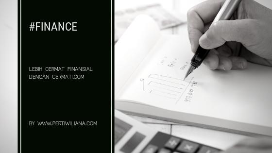 Lebih Cermat Finansial dengan Cermati.com