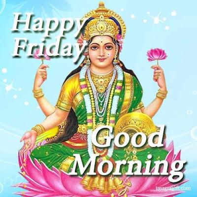 friday good morning images of mata laxmi