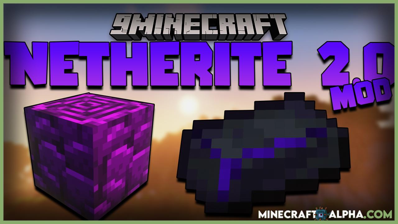 Minecraft Netherite 2.0 Mod 1.17.1/1.16.5 (Tier Armor)