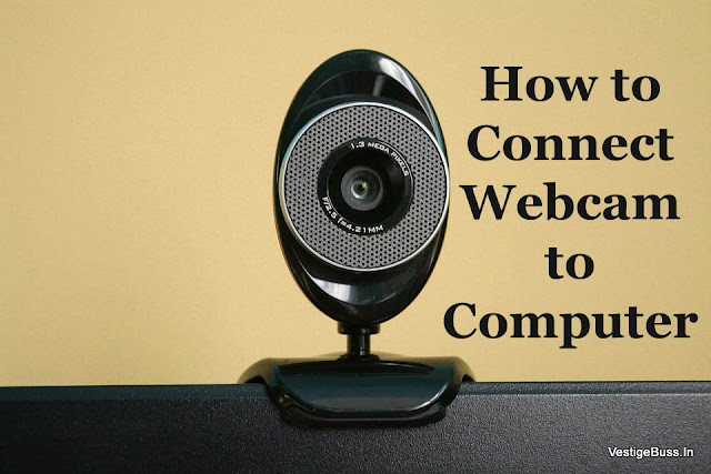 How to Connect Webcam to Computer