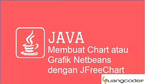 Membuat Grafik dengan Library JFreeChart di Java Netbeans