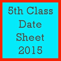 5th Class Date Sheet 2017