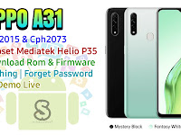 Download Rom Official / Flashing Oppo A31 Cph2015 & Cph2073 Mediatek Lupa Password, Pola, Fix Demo Live