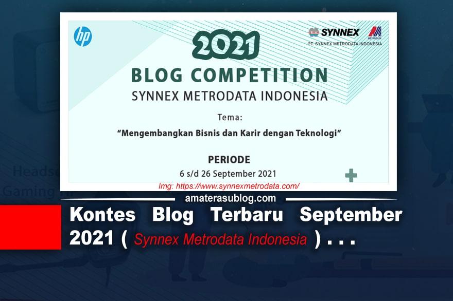 Kontes Blog Terbaru September 2021, Hadiah Gadget Keren!