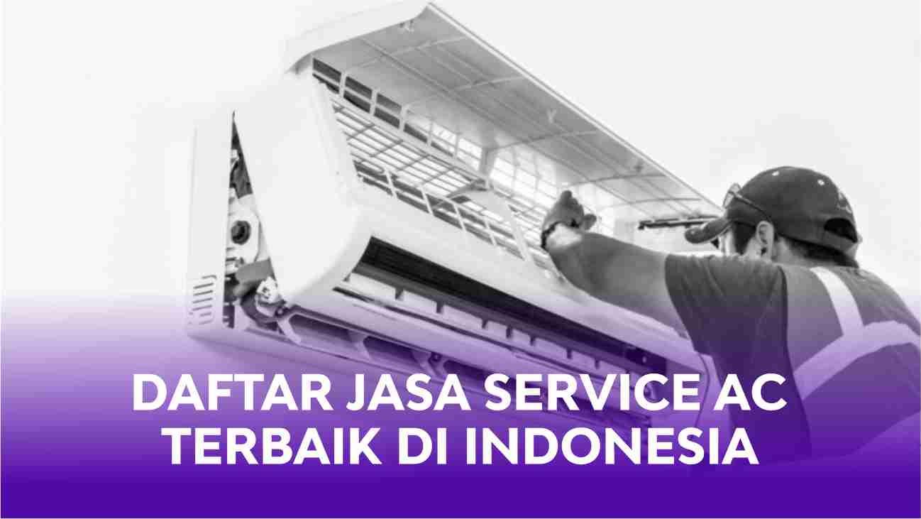 Jasa Service Ac Profesional Murah Dan Terpercaya Di Indonesia