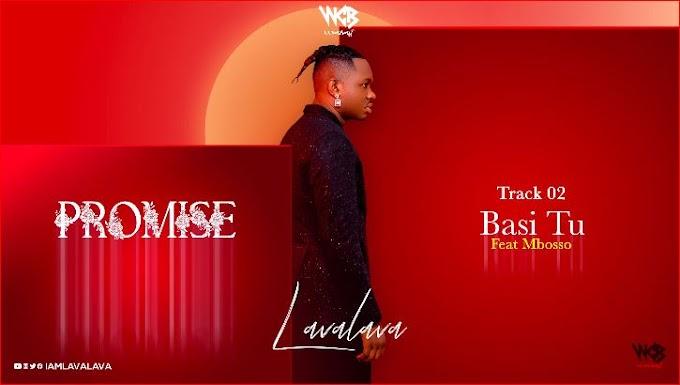 Audio : Lava Lava Ft. Mbosso - Basi Tu || Mp3 DOWNLOAD