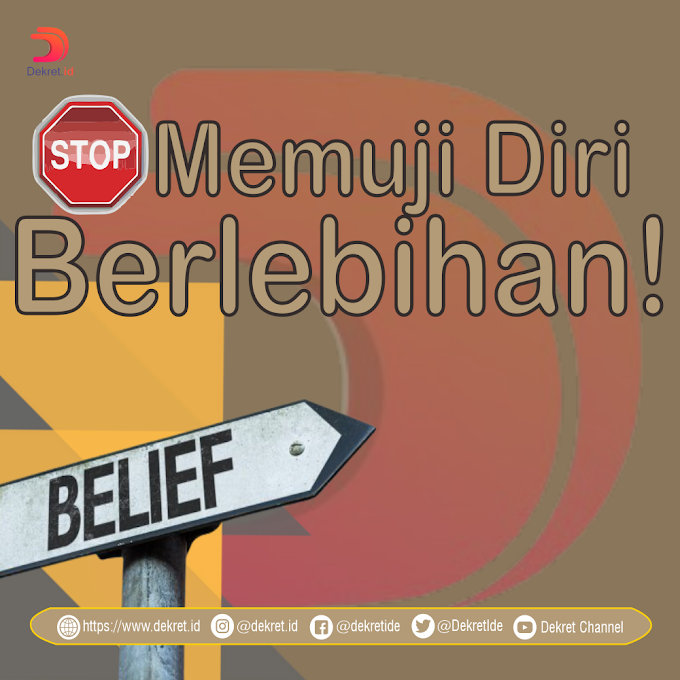 Stop Memuji Diri Berlebihan!