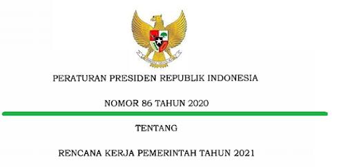 Perpres Nomor 86 Tahun 2020 Tentang Rencana Kerja Pemerintah Tahun 2021