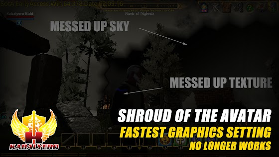 Shroud Of The Avatar Pre-Alpha Release 26 ★ Fastest Graphics Setting ★ No Longer Works