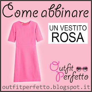 Come abbinare un vestito rosa