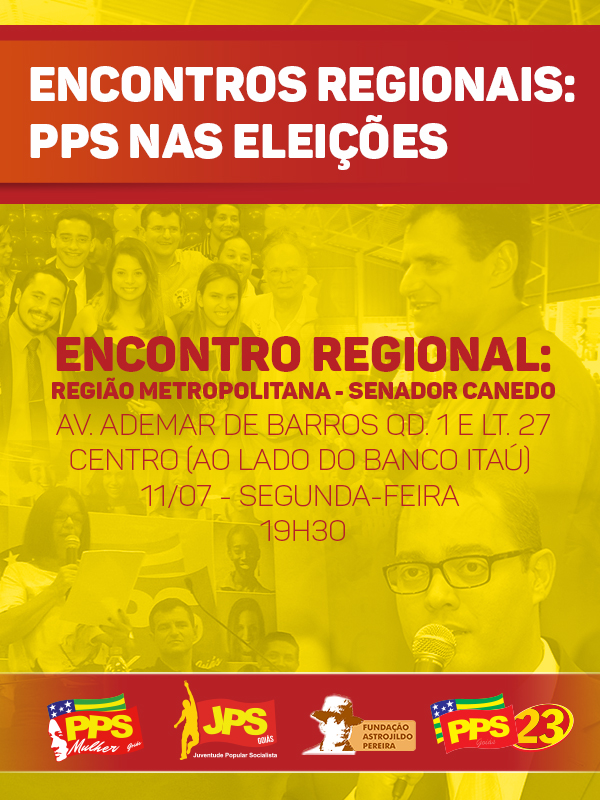 Senador Canedo sedia Encontro Regional do PPS