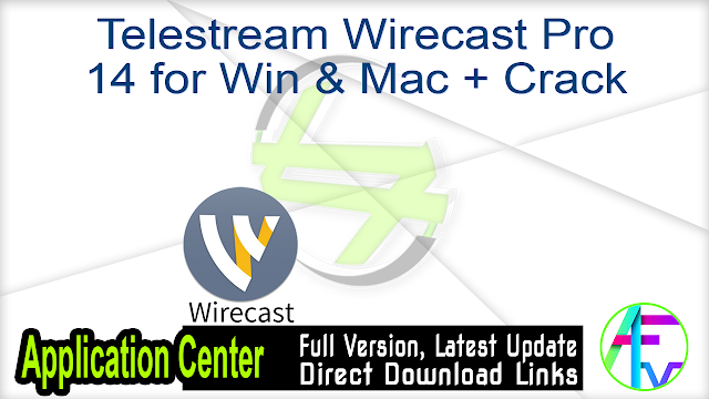 Telestream Wirecast Pro 14 for Win & Mac + Crack