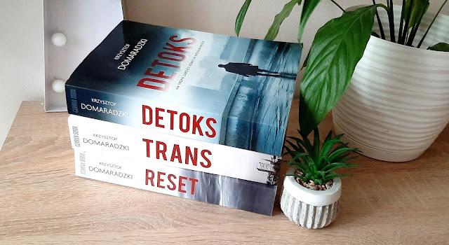 Trylogia Krzysztofa Domaradzkiego - Detoks | Reset | Trans