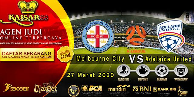 Prediksi Bola Terpercaya Liga Australia Melbourne City Vs Adelaide United 27 Maret 2020