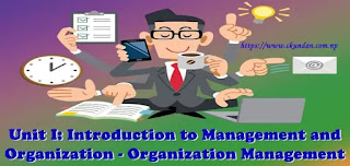 Introduction to Management and Organization - Organization Management