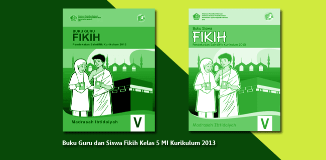 Buku Guru dan Siswa Fikih Kelas 5 MI Kurikulum 2013