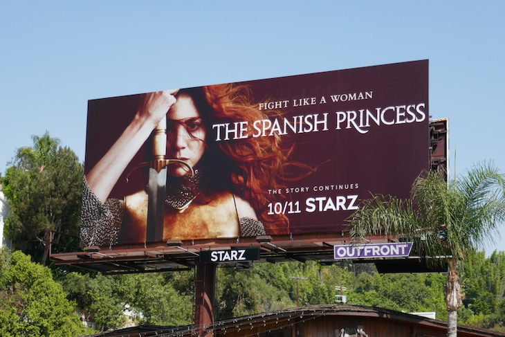 Spanish Princess s2 Fight like a woman billboard