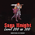 Saga Knight: Level 200 ao 300