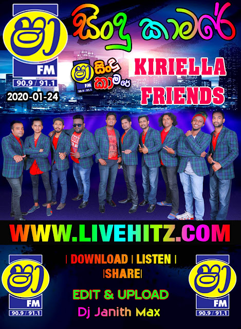 SHAA FM SINDU KAMARE WITH KIRIELLA FRIENDS 2020-01-24