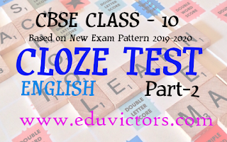 CBSE Class 10 English - Cloze Test (Part 2) - Fill in the Blanks (New Pattern 2019-2020)(#class10English)(#eduvictors)