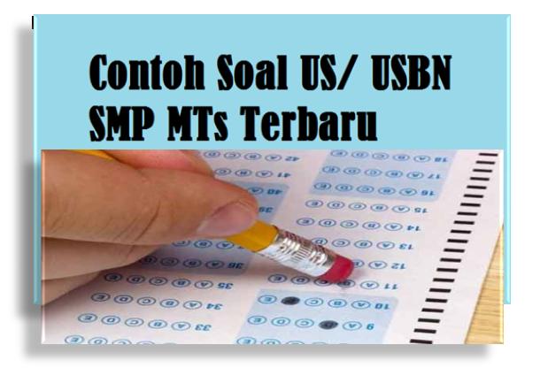 Soal US/USBN SMP MTs