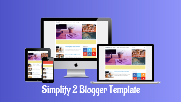 Simplify 2 Premium Blogger Template Free - Responsive Blogger Template