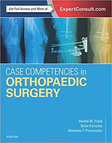 Case Competencies in Orthopaedic Surgery, 1e 1