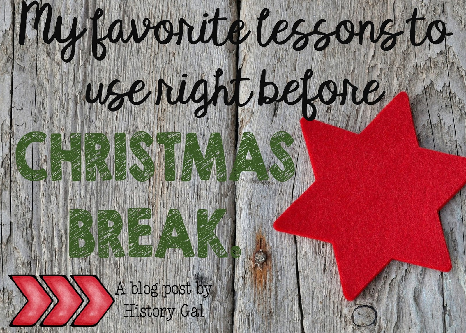 My Favorite Lessons to Use Right Before Christmas Break by History Gal