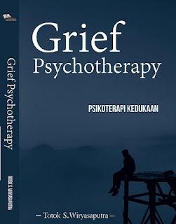 Grief Psychotherapy (Psikoterapi Kedukaan)